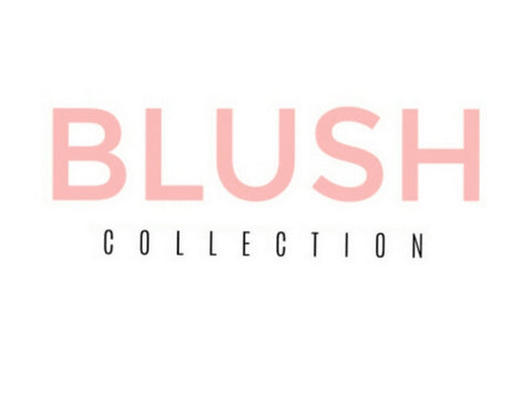 BLUSH - the complete collection