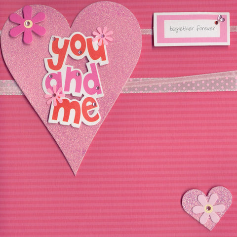 Valentine's Day Card You and Me together forever LUXURY 3D card