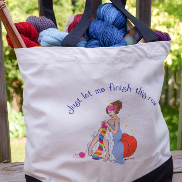"Cinderella Knits Tote Bag - ""Just let me finish this row"" - for knitters"