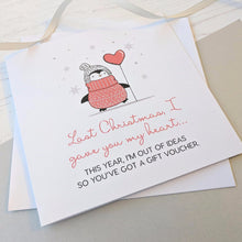 'Last Christmas I Gave You My Heart' Card - The Treasured