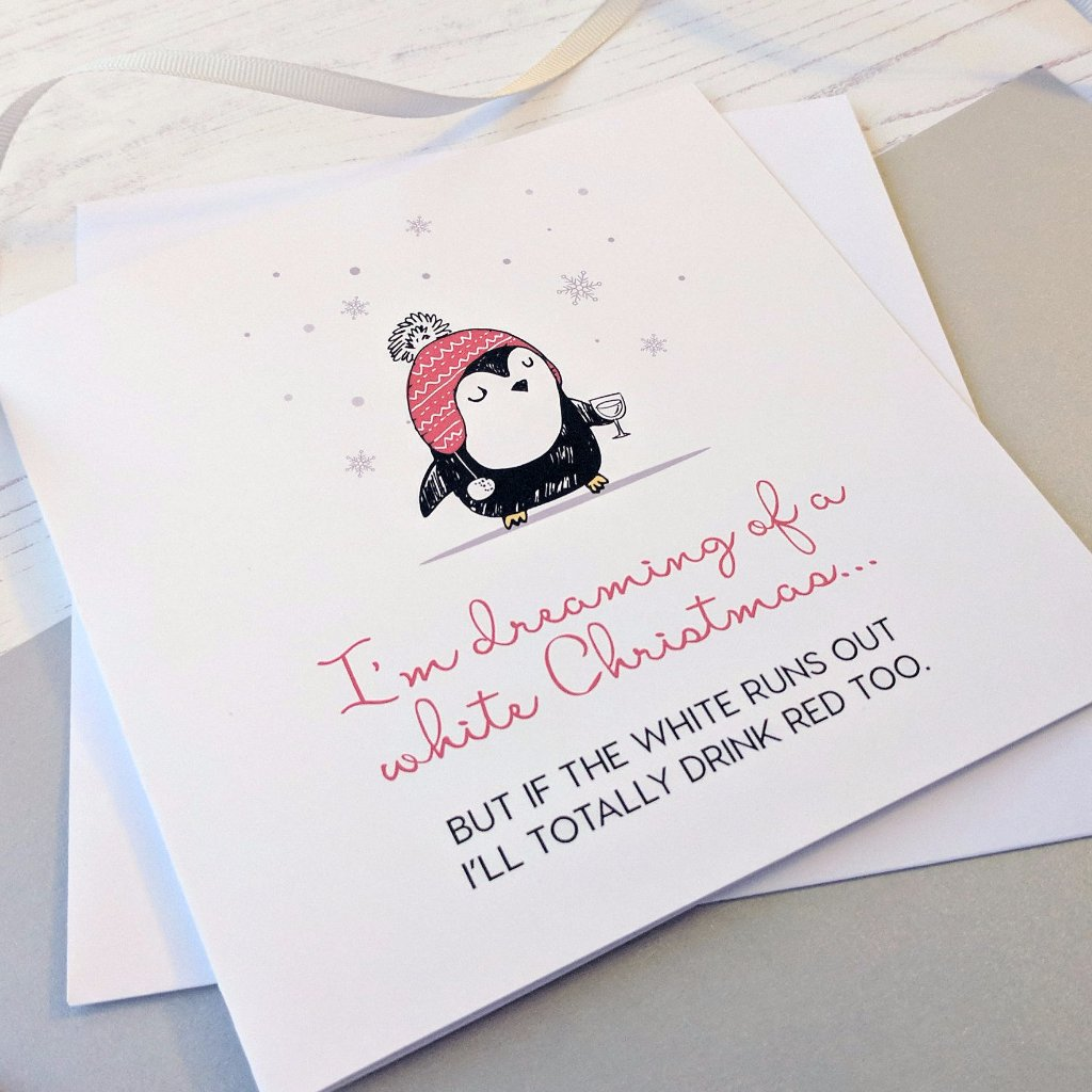 'Dreaming Of A White Christmas' - Red or White Wine Card - The Treasured