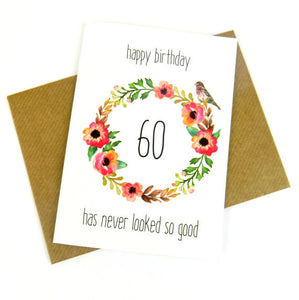 60th Birthday Card - 60 Has Never Looked So Good - Red Fox Design - The Treasured