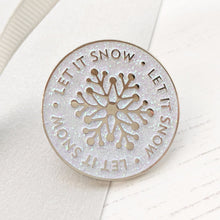 Let It Snow Enamel Christmas Pin - The Treasured