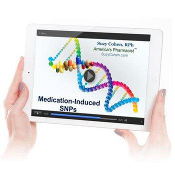 Digital Product - Suzy Cohen's Medication Induced SNPs Virtual Presentation