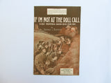 1918 WWI sheet music, If I'm Not at the Roll Call Kiss Mother Goodbye For Me