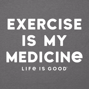Exercise Is My Medicine Tee