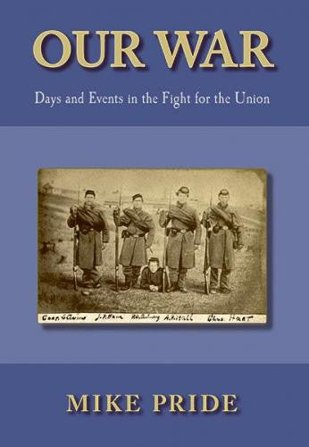 Our War: Days and Events in the Fight of the Union