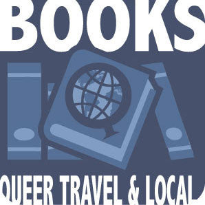 Books - Queer Travel & Local Interest