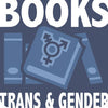Books - Trans & Gender