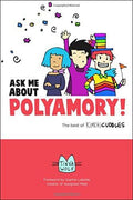 Ask Me About Polyamory!: The Best of Kimchi Cuddles