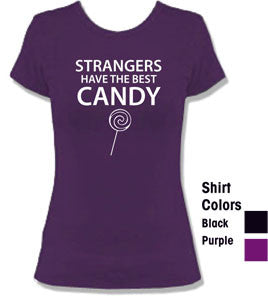 "Swag ""Strangers Have the Best Candy"" T-Shirt"
