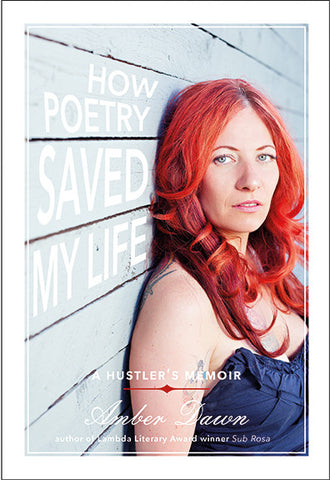 How Poetry Saved My Life: A Hustler's Memoir