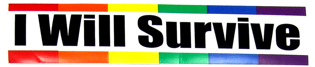 I Will Survive Rainbow Bumper Sticker