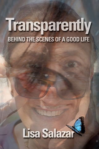 Transparently: Behind the Scenes of a Good Life