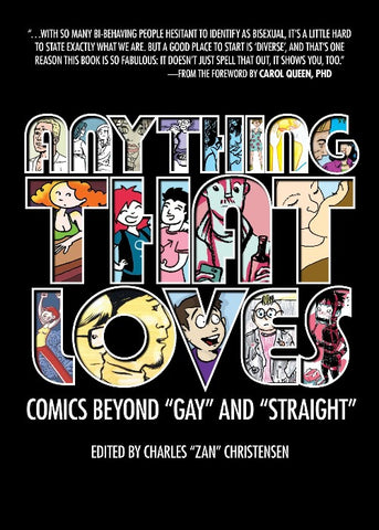 Anything That Loves: Comics Beyond 'Gay' and 'Straight'