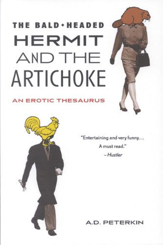 The Bald-Headed Hermit and the Artichoke: An Erotic Thesaurus