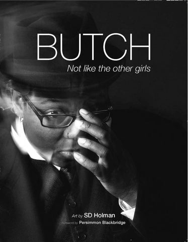 Butch: Not Like the Other Girls