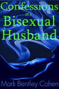 Confessions of a Bisexual Husband