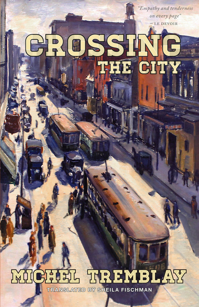 Crossing the City: Book 2 of The Desrosiers Diaspora