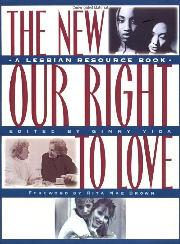 The New Our Right to Love: A Lesbian Resource Book