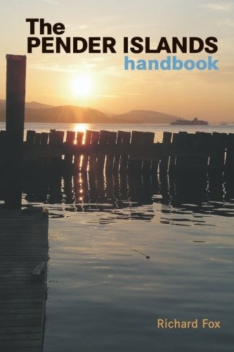 The Pender Islands Handbook