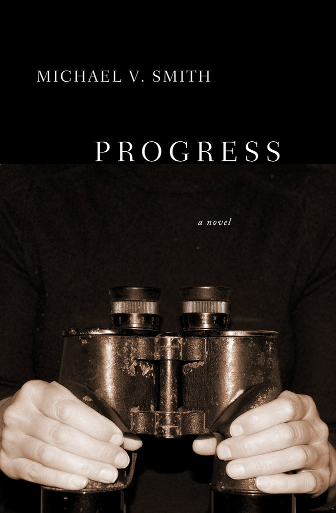 Progress: A Novel