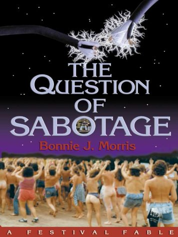 The Question of Sabotage: A Festival Tale