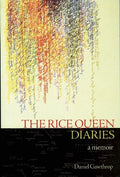 The Rice Queen Diaries: A Memoir
