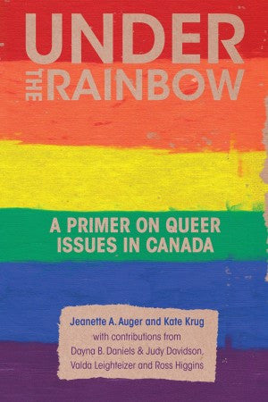 Under the Rainbow: A Primer on Queer Issues in Canada