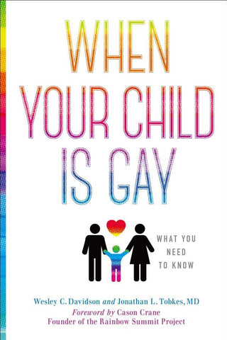 When Your Child is Gay: What You Need to Know