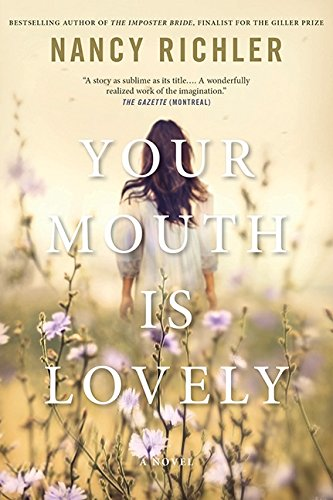 Your Mouth Is Lovely: A Novel