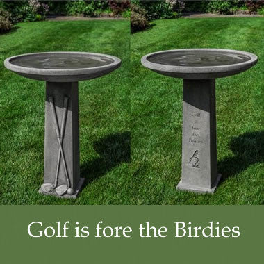 Golf is Fore the Birdies Birdbath