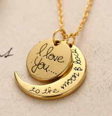 I LOVE YOU TO THE MOON AND BACK Pendant/ Necklace