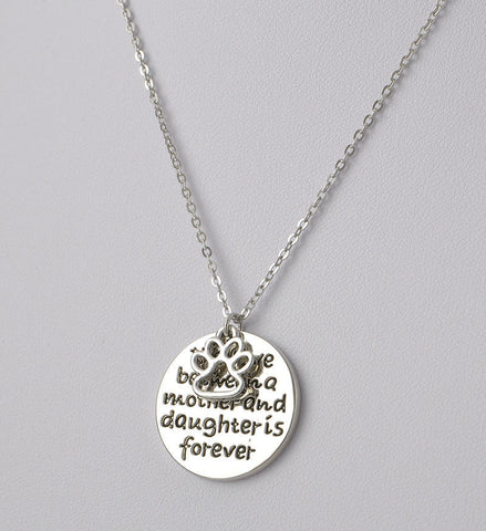 Family Love - The Love Between A Mother And Daughter Is Forever- Free Shipping!!