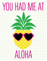 """You Had Me At Aloha"" Greeting Card (GC45AP1003)"