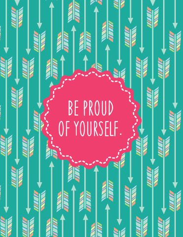 """Be Proud of Yourself"" Greeting Card"