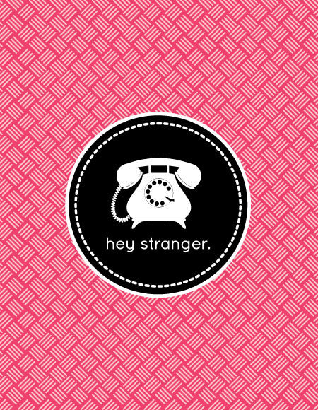 """Hey Stranger"" Greeting Card"