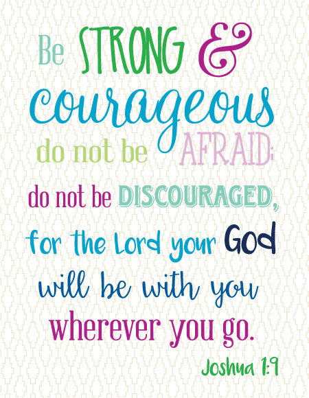 """Be Strong & Courageous Do Not Be Afraid..."" Greeting Card"