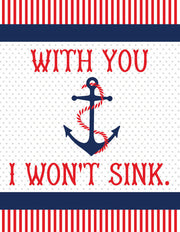 """With You I Won't Sink"" Greeting Card"