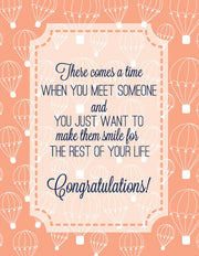 """There comes a time when you meet someone..."" Greeting Card"