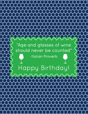 """Age and Glasses of Wine Should Never be Counted..."" Birthday Greeting Card"
