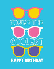 """You're The Coolest Happy Birthday"" Greeting Card"