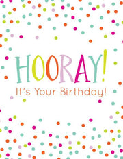 """Hooray! Its Your Birthday!"" Greeting Card (GC45AP2024)"