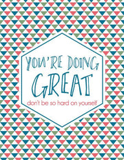 """You're Doing Great Don't Be So Hard on Yourself"" Greeting Card (GC45AP2069)"