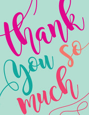"""Thank you so much"" Greeting Card (GC45AP3002)"
