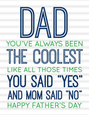 """Dad you've always been the coolest...Happy Father's Day"" Greeting Card (GC45AP3018)"