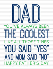 """Dad you've always been the coolest...Happy Father's Day"" Greeting Card"