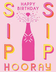 """Sip Sip Hooray Happy Birthday"" Greeting Card (GC45AP3031)"