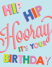 """Hip hip Hooray it's your Birthday"" Greeting Card (GC45AP3039)"