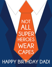 """Not all super heroes wear capes Happy Bday"" Greeting Card (GC45AP3042)"